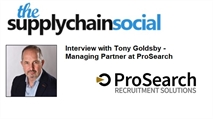 The Supply Chain Social - Interview with Tony Goldsby, Managing Partner at ProSearch (ProCura Consulting Group)